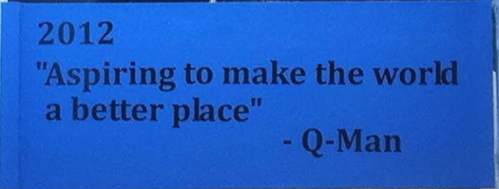 This quote by Q-man is located on the wall near the front entrance of the school. PhotoCo: Lara Mathews